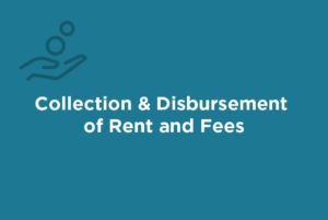 We handle collecting rents and fees on your behalf. We deposit the rent and any related fees into your trust account where it remains until disbursed to you. We also handle delinquencies in accordance with your policies and at your direction, including coordinating with debt collection agencies if necessary.