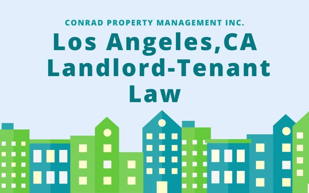 California Rental Laws – An Overview of Landlord Tenant Rights in Los Angeles